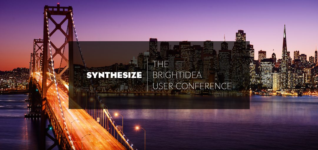 Join Us For Synthesize, the First-Ever Brightidea User Conference