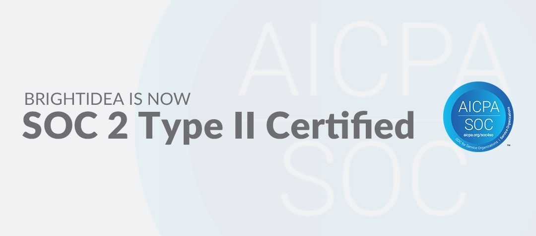 Why Your Innovation and Idea Management Partners Should be SOC 2 Type II Certified