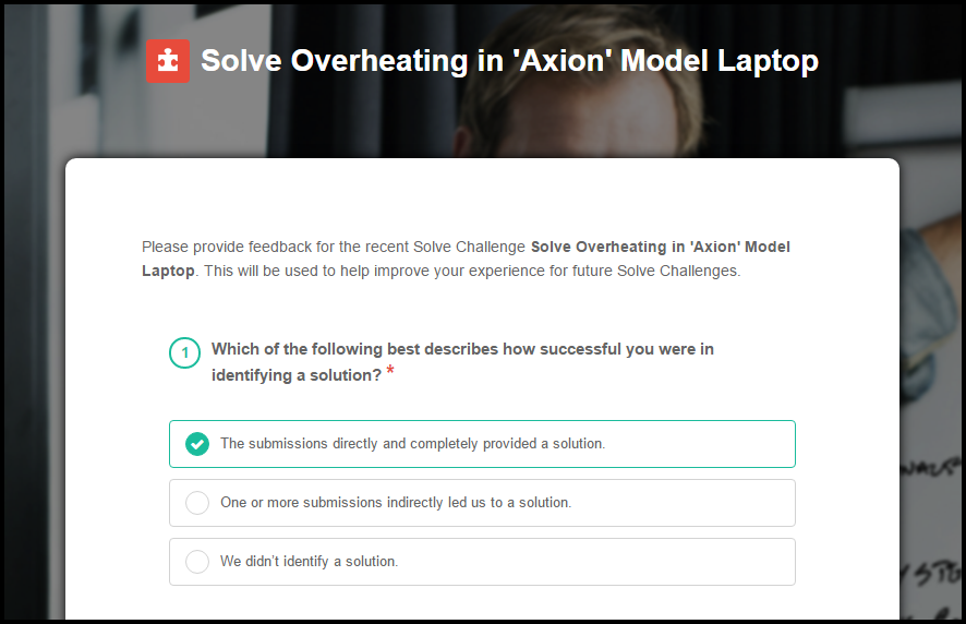 Solve now includes a new survey for stakeholders to provide feedback on their experience with the crowdsourced problem solving process.