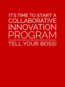 Brightidea It's Time to Start a Collaborative Innovation Program - Tell Your Boss! Cover