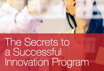 The Secrets To A Successful Innovation Program