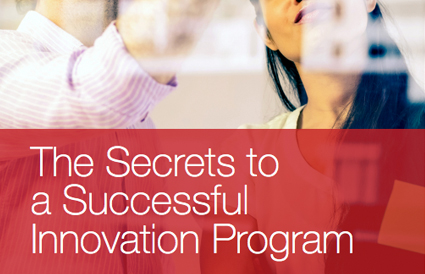 Secrets to a Successful Innovation Program
