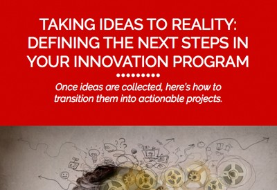 Taking Ideas to Reality in Your Innovation Program